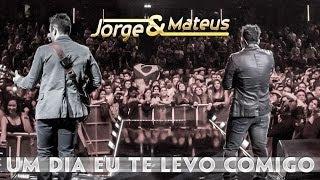 Download Jorge & Mateus - Um Dia Te Levo Comigo - [Novo DVD Live in London] - (Clipe Oficial) Video