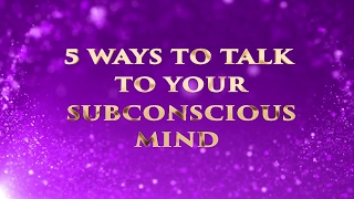 Download TOP 5 WAYS TO TALK TO YOUR SUBCONSCIOUS #mindtools #consciousness Video
