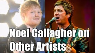 Download Noel Gallagher on Other Artists Video