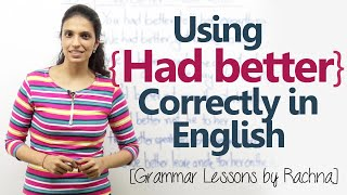 Download Using the modal verb 'Had better' in English conversation – English Grammar Lesson Video