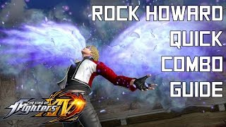 Download Rock Howard Quick Combo Guide - The King of Fighters XIV (KOFXIV) Video