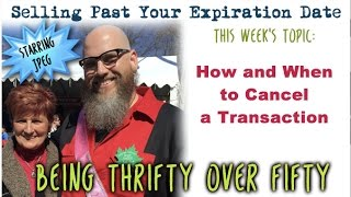 Download Selling Past Your Expiration Date #18 When & How To Cancel An Ebay Transaction Video