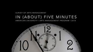 Download Five-Minute Survey of Arts Management Video