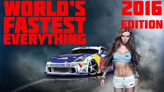 Download World's Fastest Everything 2016 Video