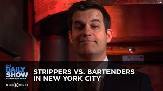 Download Strippers vs. Bartenders in New York City | The Daily Show Video