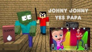 Download Monster School : Johny Johny Yes Papa - Minecraft Animation Video