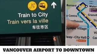 Download Vancouver Airport (YVR) to Downtown - Cheap and Easy! Video