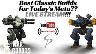 Download War Robots - Live with Stew! The Best Classic Setups for Higher Leagues! Video