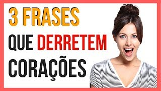 Download 3 Frases Que Derretem Corações Video