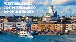 Download Visit Helsinki Top 10 Things To Do On A Budget Video