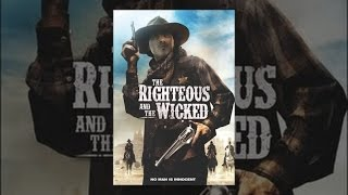 Download The Righteous & The Wicked Video