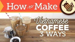 Download How to Make Vietnamese Coffee - 3 Ways (Hot, Iced & Shaken) Video