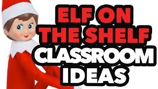 Download Elf on the Shelf Classroom Ideas Video