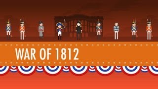 Download The War of 1812 - Crash Course US History #11 Video
