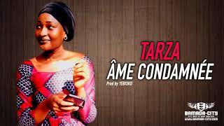 Download TARZA - ÂME CONDAMNÉE Video
