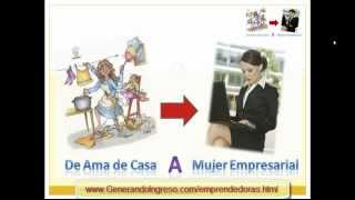 Download De Ama de Casa a ″Mujer Empresaria″ Video