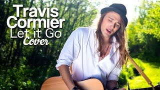 Download Let it go - James Bay (Cover by Travis Cormier) Video