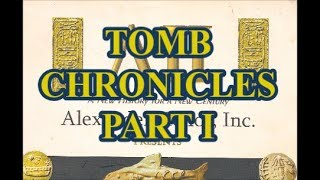 Download Tomb Chronicles Part I Video