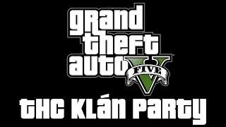 Download GTA V - 2. THC Klán Party (HUN) Video