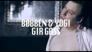 Download Bøbben&Yogi - Gir Gass Video
