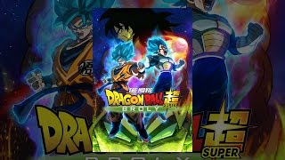 Download Dragon Ball Super: Broly Video