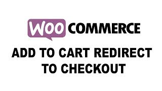 Download Woo commerce: After Add to Cart Redirect to Checkout Video
