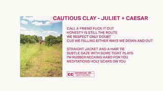 Download Juliet and Caesar - Cautious Clay Video