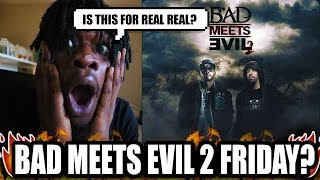 Download Bad Meets Evil 2 Coming Friday!? Video