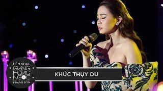 Download KHÚC THỤY DU - GIANG HỒNG NGỌC   Đêm nhạc giới thiệu album Video