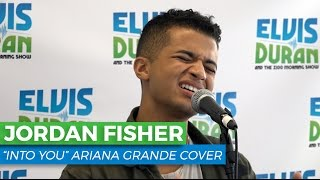 Download Jordan Fisher - ″Into You″ Ariana Grande Acoustic Cover | Elvis Duran Live Video
