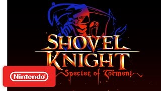 Download Shovel Knight: Specter of Torment – Nintendo Switch Trailer Video