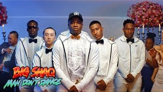 Download BIG SHAQ - MAN DON'T DANCE Video