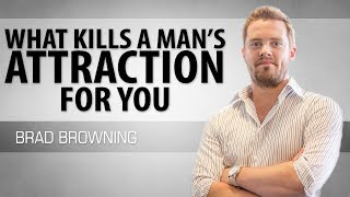 Download What Kills A Man's Attraction For You (NEVER Do This!) Video