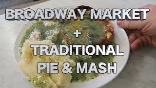 Download Broadway Market + F Cooke Eels, Pie and Mash Cockney London Street Food Video
