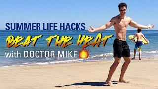 Download Beat the Heat | Summer Life Hacks with Doctor Mike Video