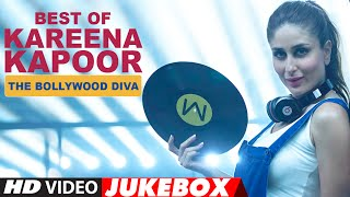 Best Of Kareena Kapoor Songs The Bollywood Diva , Video Jukebox , Latest Hindi Songs , T Series
