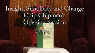 Download Insight, Simplicity and Change: Chip Chipman Part 3 Video