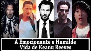 Download A EMOCIONANTE E HUMILDE VIDA DE KEANU REEVES Video