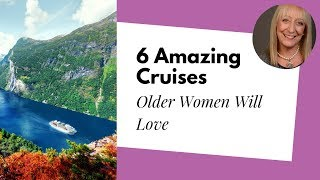 Download Senior Cruises: 6 Amazing Cruises for Women After 60 Video