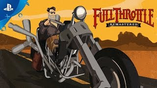 Download Full Throttle Remastered - PSX 2016: First Look Trailer | PS4 Video