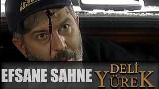 Download Deli Yürek bölüm 90 - Efsane Sahne Video