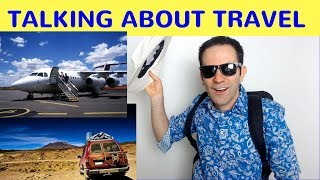 Download TALKING ABOUT TRAVEL: Everyday English Conversation Video