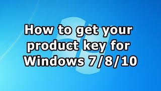 Download How to get your product key for Windows 7/8/10 Video