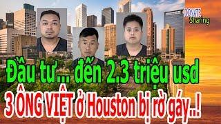 Download Đầu tư.. đến 2,3 triệu usd: 03 ÔNG VIỆT ở Houston bị rờ gáy..! - Donate Sharing Video