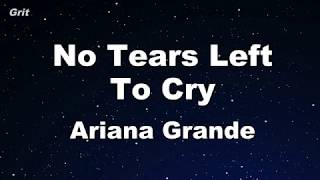 Download No Tears Left To Cry - Ariana Grande Karaoke 【No Guide Melody】 Instrumental Video