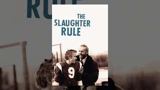 Download The Slaughter Rule Video