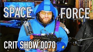 Download Space Force, Good or Bad? | CRIT Show 0070 Video