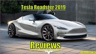 Download New Tesla Roadster 2019 P100D Concept And Reviews Video