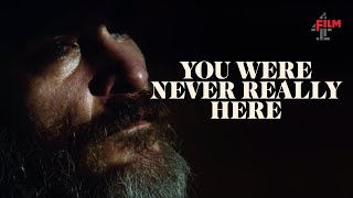 Download You Were Never Really Here   Official UK Trailer   Film4 Video