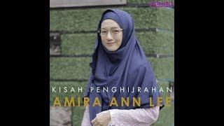 Download Kisah Penghijrahan Amira Lee Video